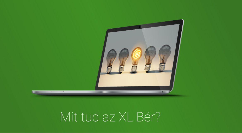 Mit tud az XL BÉR?